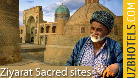 Ziyarat. Sacred sites. Pilgrimage to sites. Uzbekistan Tours.